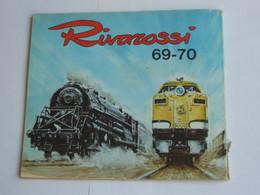 Catalogue RIVAROSSI 69-70 ---100 Pages -- Format 22.5 X 19.5 Cm   **** EN ACHAT IMMEDIAT **** - Scala HO