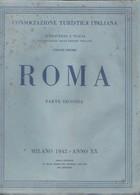 Attraverso L'Italia Volume Decimo : Roma Parte Seconda. - Histoire, Philosophie Et Géographie
