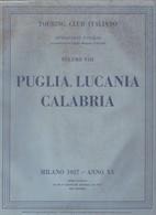 PUGLIA LUCANIA CALABRIA TOURING CLUB ITALIANO Prima Edizione Milano 1937. - Geschiedenis,