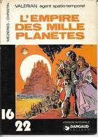 Valérian (16/22) - N°14 - L'Empire Des Milles Planètes - Valérian