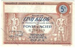 OCRPI - OFFA - 5 Kilos Fonte & Acier 1942 - Billet Matière - Buoni & Necessità