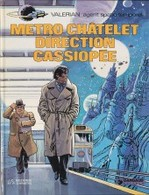 Valérian Métro Chatelet Direction Cassiopée  EO - Valérian