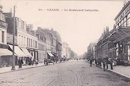 CALAIS           LE BOULEVARD LAFAYETTE.     LE GRAND BAZAR LAFAYETTE - Calais