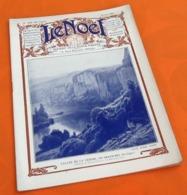 Le Noël  Vallée De La Vézère , Au Grand Roi (Dordogne) (19 Mai1932)   N° 1926 Revue Hebdomadaire Illustrée ... - Livres, BD, Revues