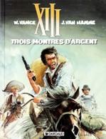 XIII  Trois Montres D'argent  EO - XIII