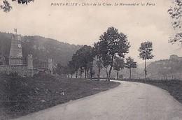 PONTARLIER          DEFILE DE LA CLUSE. LE MONUMENT ET LES FORTS - Pontarlier