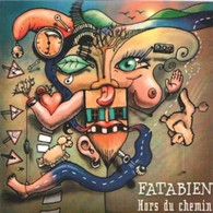 FATABIEN - Hors Du Chemin - CD - CHANSON FOLK - Musique & Instruments