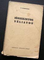 Lithuanian Book / Išniekintos Vėliavos By Ruseckas 1935 - Cultural