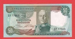 ANGOLA  Billet 50 Escudos  24 11 1972 Pick 100 UNC - Angola