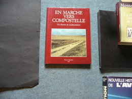 F. Bacchetta  En Marche Vers Compostelle - Godsdienst