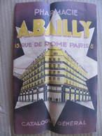 CATALOGUE GENERAL - PHARMACIE A. BAILLY à PARIS - 1935 - Health