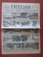 Journal EXCELSIOR 22 Octobre 1919 VIVIERS SUR RHONE ( Ardèche ) Le Départ Des Derniers Prisonniers Allemands - 1914-18