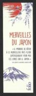 Marque Page.   Folio.   Merveilles Du Japon.     Bookmark. - Bookmarks