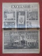 Journal EXCELSIOR 20 Octobre 1919 PARIS A RECU LA CROIX DE GUERRE WWI - 1914-18