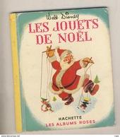 Les Albums Roses Walt Disney LES JOUETS DE NOEL De 1951 - Disney