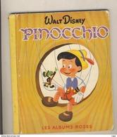Les Albums Roses Walt Disney PINOCCHIO De 1952 - Disney