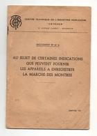 Documents N°69A  Au Sujet De Certaines Indications Que Peuvent Fournir Les Appareils à Enregistrer La Marche Des Montres - Horloge: Antiek