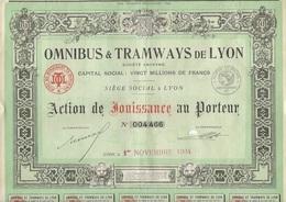 OMNIBUS ET TRAMWAYS DE LYON - ACTION DE JOUISSANCE AU PORTEUR  -ANNEE 1934 - Chemin De Fer & Tramway