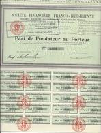 SOCIETE FINANCIERE FRANCO - BRESILIENNE -PART DE FONDATEUR - 1930 - Banque & Assurance
