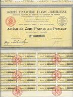 SOCIETE FINANCIERE FRANCO - BRESILIENNE -ACTION DE 100 FRS  - 1928 - Banque & Assurance