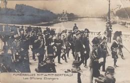 CPA (  Politique) Funerailles  Nationale De Maurice Berteaux Les Officiers Etrangers (carte Photo)  (b.bur  Theme) - Evènements