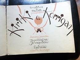 CHANSONS - KIRIKI Le KORRIGAN 1946 Par Népomucène Jonqulle, Edit.du Moustié - Music