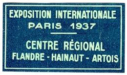 "Paris 1937 "" Exposition Internationale Centr D' Flandre Hainaut Artois "" Vignette Cinderella Reklamemarke - Erinnophilie"