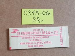Carnet N° 2319-C1a  Neuf ** Vendu à 16% De La Cote   TB - Usage Courant
