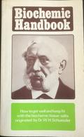 (173) Biochemic Handbook Dr. W.H. Schuessler - 1977 - 124p. - Sciences Biologiques