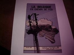LA BELGIQUE EN CHEMIN DE FER - SAISON 1939 - 24 PAGES TRES BON ETAT - Reiseprospekte