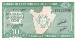 Burundi (BRB) 10 Francs 2007 UNC Cat No. P-33e / BI214l - Burundi