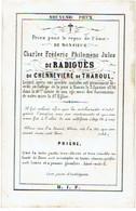 NAMUR - Charles Fréderic De RADIGUES De CHENNEVIERE De THAROUL - Décédé Collège De La Paix Namur 1856 - Images Religieuses