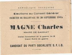Bulletin De Vote Elections Conseil Général Scrutin Ballotage 30 Septembre 1945 Canton De Gannat Magne Charles SFIO - Documents Historiques