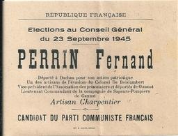Bulletin Vote Elections Conseil Général Scrutin 23 Septembre 1945 Canton Gannat (Allier) Perrin Fernand Parti Communiste - Documents Historiques
