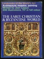 (174) The Early Christian & Byzantine World - Jean Lassus - 1967 - 170p. - Architecture/ Design