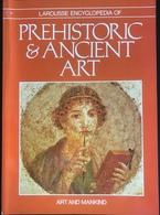 (175) Prehistoric & Ancient Art - Larousse - 1981 - 413p. - Architecture/ Design