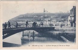 FECAMP - Le Pont Bérigny Et Côte De La Vierge - Café Pierre Robert - Animé - Fécamp