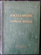 """SUPERBE OEUVRE RARE ** ENCYCLOPEDIE DU CONGO BELGE """" éditions Bieleveld - Tome III - Très Bon état - Photos - Histoire"""