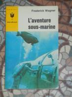 MARABOUT JUNIOR 291 - L'AVENTURE SOUS-MARINE + ENCART Volant - Marabout Junior