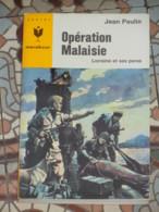 MARABOUT JUNIOR 316 - OPERATION MALAISIE - Marabout Junior