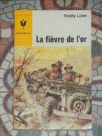 MARABOUT JUNIOR 336 - LA FIEVRE DE L'OR - Marabout Junior