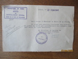 LILLE LE 21 FEVR 1941 LE DIRECTEUR DU SERVICE DU RAVITAILLEMENT GENERAL A MONSIEUR LE MAIRE DE LA GROISE - Documents Historiques