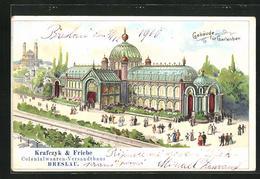 Lithographie Breslau, Gebäude Für Gartenbau, Krafczyk & Friebe Colonialwaaren-Versandthaus - Schlesien