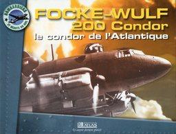 FOCKE-WULF 200 Condor - Le Condor De L'atlantique - Flugzeuge