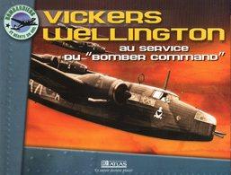 """VICKERS WELLINGTON  Au Service Du """" Bomber Command """" - Flugzeuge"""