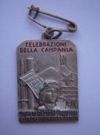 "Insigne Italie Fasciste ""Campanie"" 1936   !!!! - Insignes & Rubans"