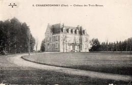 CPA - 18 - CHARENTONNAY -Château Des Trois-Brioux - France