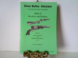 Heft 18: Kleine Waffen - Bibliothek Für Sammler, Forscher Und Liebhaber - Serie A - Revolver Und Pistolen - He - Politie En Leger