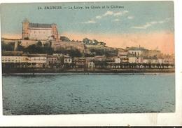 49 - SAUMUR -  La Loire Les Quais Et Le Château   11 - Saumur