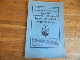 BELGIQUE:RAPPORT ADMINISTRATIF SUR LA PECHE MARITIME DE 1936-PORT DE PECHE OSTENDE BLANKENBERGHE +POISSONS PECHES - Cultural